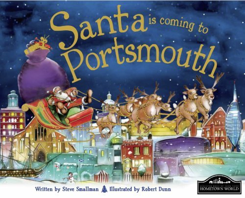 Santa is Coming to Portsmouth by Steve Smalllman (2013-08-30)