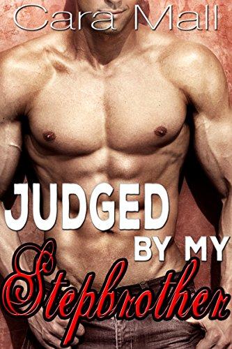 Judged by my Stepbrother: BWWM Stepbrother Romance (English Edition)