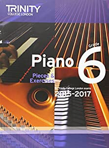 Piano 2015-2017: Grade 6: Pieces & Exercises