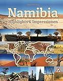 Namibia Highlights & Impressionen: Original Wimmelfotoheft mit Wimmelfoto-Suchspiel - Philipp Winterberg