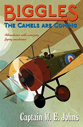 Biggles: The Camels Are Coming Cover Image