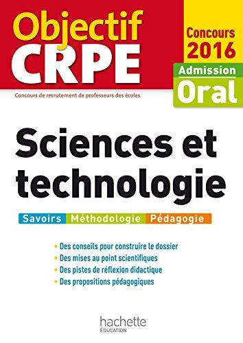 Objectif CRPE Sciences et technologie - 2016 PDF Books