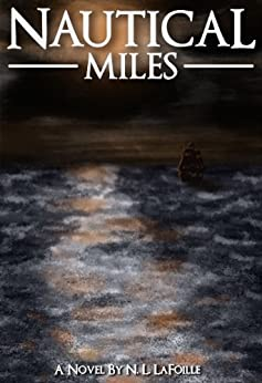 Nautical Miles by [LaFoille, N.L.]