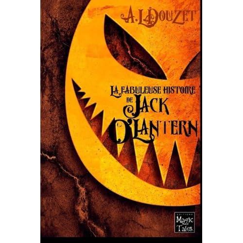 La fabuleuse histoire de Jack O' Lantern