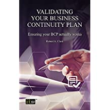 Validating Your Business Continuity Plan - Ensuring your BCP actually works