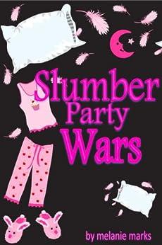 Slumber Party Wars (English Edition) von [Marks, Melanie]