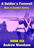 A Soldier's Farewell (Man of Conflict Series, Book 6)
