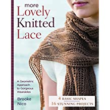 More Lovely Knitted Lace: Contemporary Patterns in Geometric Shapes