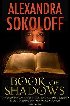 Book of Shadows (a thriller) (English Edition) de [Sokoloff, Alexandra]