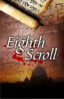 The Eighth Scroll (English Edition) par [Brown, Dr. Laurence B.]