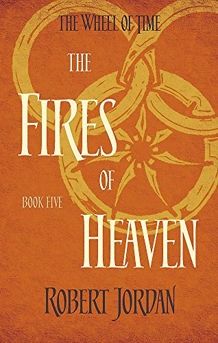 The Fires Of Heaven: Book 5 of the Wheel of Time - Fire Magic Pan