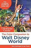 Unofficial Guide The Color Companion to Walt Disney World (Unofficial Guide to Walt Disney World Color Companion)