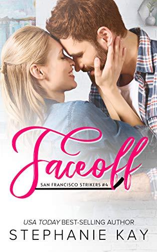 Faceoff (San Francisco Strikers Book 4) (English Edition) eBook ...