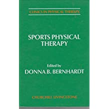 Sports Physical Therapy (Clinics in Physical Therapy)