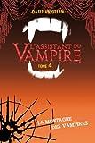 Assistant du vampire - Darren Shan - Roman Vol.4