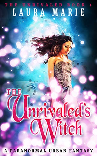 The Unrivaled's Witch: A Paranormal Urban Fantasy (English Edition)