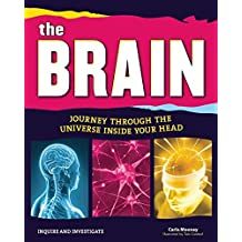 The Brain: Journey Through the Universe Inside Your Head (Inquire and Investigate)