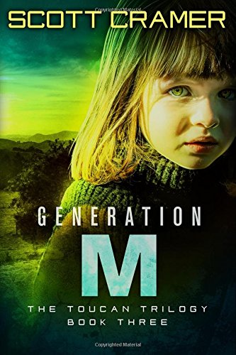 Generation M: Volume 3 (The Toucan Trilogy)