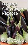 Leckere Auberginen-Rezepte