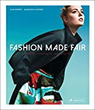 Fashion Made Fair: Modern - innovativ - nachhaltig