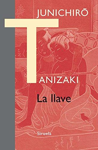 La llave (Libros del Tiempo nº 319) por Junichirô Tanizaki