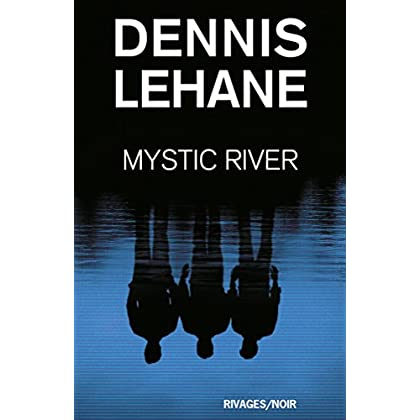 Mystic River (Rivages thriller)