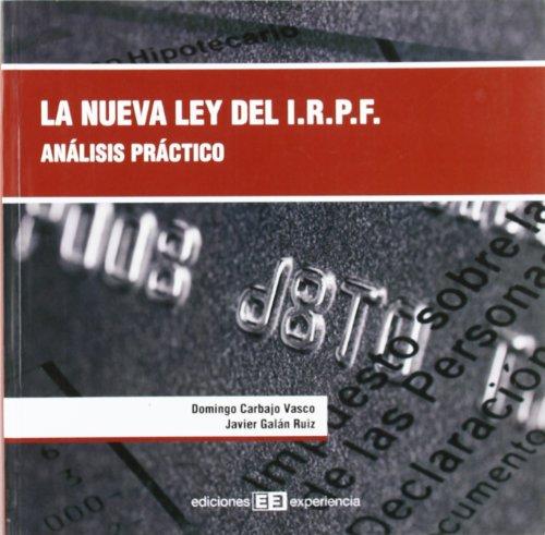 La nueva ley del impuesto sobre la renta de las personas físicas por Domingo Carbajo Vasco
