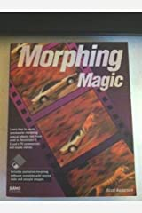 Morphing Magic/Book and Disk by Anderson, Scott (1993) Paperback Paperback