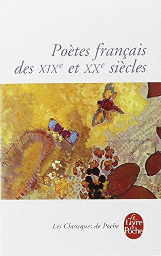 Poètes français des XIXe et XXe siècles par Collective
