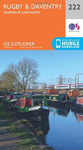 OS Explorer Map (222) Rugby and Daventry, Southam and Lutterworth by Ordnance Survey (2015-09-16)
