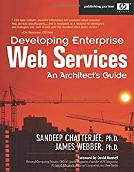 Developing Enterprise Web Services: An Architect's Guide: An Architect's Guide (Hewlett-Packard Professional Books)