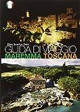 Guida di viaggio. Maremma Toscana