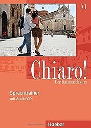 Chiaro! A1: Der Italienischkurs / Sprachtrainer mit Audio-CD