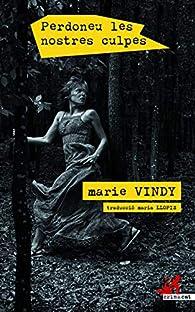 Perdoneu les nostres culpes: 47 par Marie Vindy
