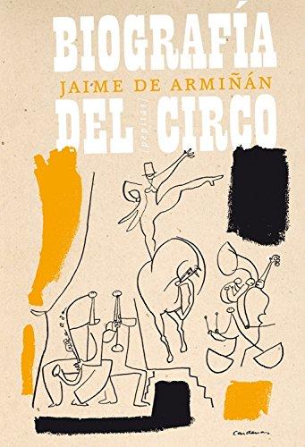 Biografía Del Circo por Jaime de Armiñán