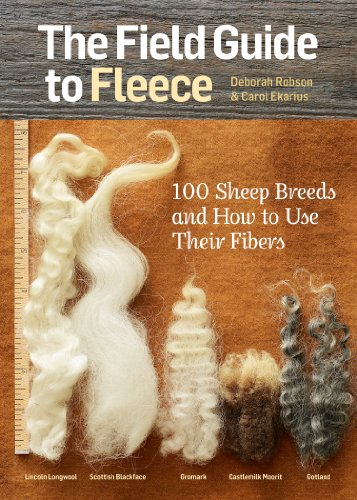 The Field Guide to Fleece: 100 Sheep Breeds & How to Use Their Fibers (English Edition)