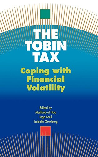 The Tobin Tax: Coping with Financial Volatility (Indische Währung)