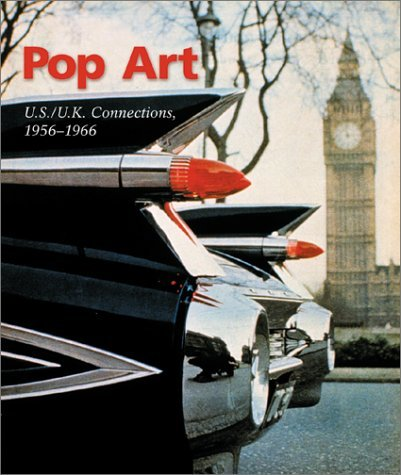 Pop Art: US/UK Connections, 1956-1966 by David E. Brauer (1-Apr-2001) Paperback
