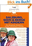Salzburg, Seen & Berge mit Kindern: Ü...