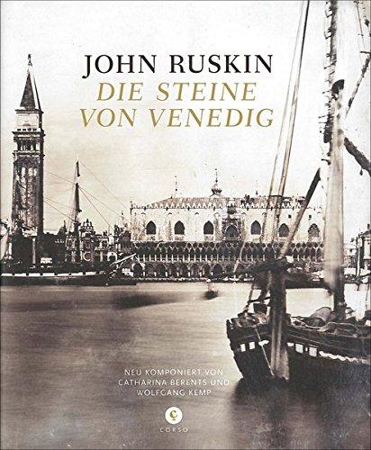 Die Steine von Venedig: Neu komponiert von Catharina Berents und Wolfgang Kemp