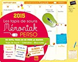 Telecharger Livres TAPIS DE SOURIS MEMONIAK PERSO 2014 2015 (PDF,EPUB,MOBI) gratuits en Francaise