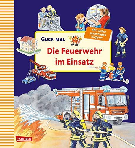 Guck mal - Die Feuerwehr im Einsatz
