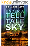Under a Tell-Tale Sky: A Post Apocalyptic Journey (Disruption Book 1)