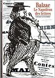 Balzac - Le Napoléon des lettres de Gérard Gengembre ( 17 septembre 1992 ) - Gallimard (17 septembre 1992) - 17/09/1992