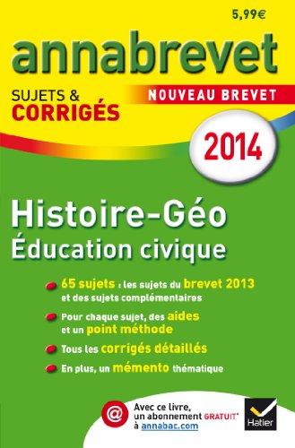 Histoire, géographie, éducation civique : Sujets et corrigés par Christophe Clavel, Jean-François Lecaillon, Daniel Mendola