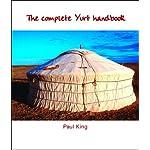 The Complete Yurt Handbook 4