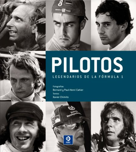 Pilotos Legendarios De La Formula 1 (Retratos legendarios)