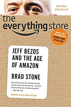 The Everything Store: Jeff Bezos and the Age of Amazon (English Edition) par [Stone, Brad]