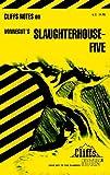 'Cliffs Notes on Vonnegut's Slaughterhouse Five' von Dennis S Smith