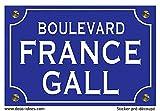 Deco-idees Sticker Plaque de Rue, France Gall - Autocollant de Haute qualité